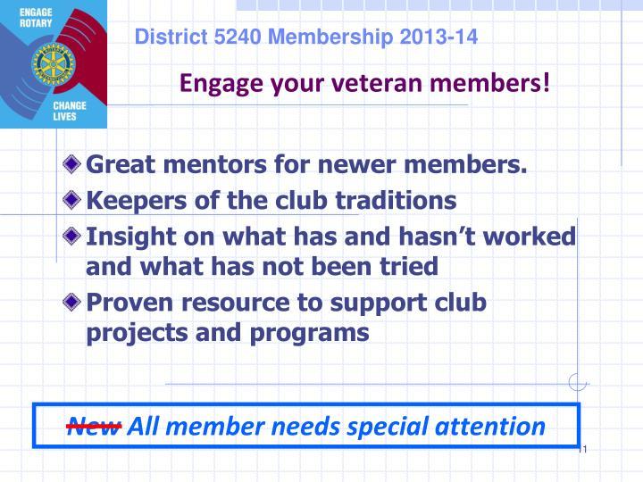 Engage your veteran members!