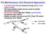 fg maintenance on demand approach