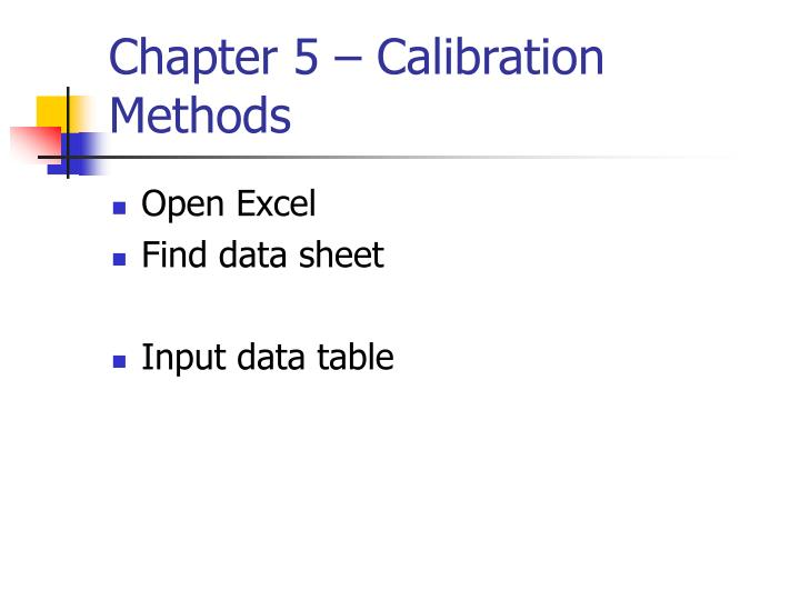 Chapter 5 – Calibration Methods