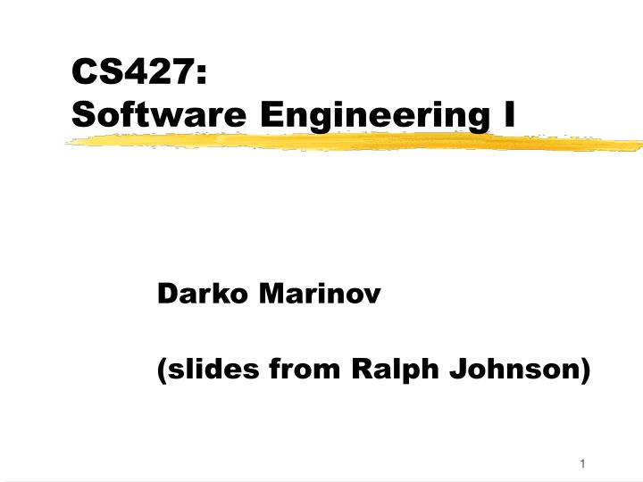 cs427 software engineering i n.