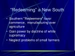 redeeming a new south