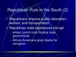 republican rule in the south 2