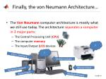 finally the von neumann architecture