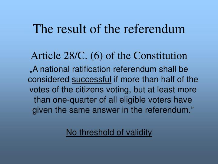 The result of the referendum