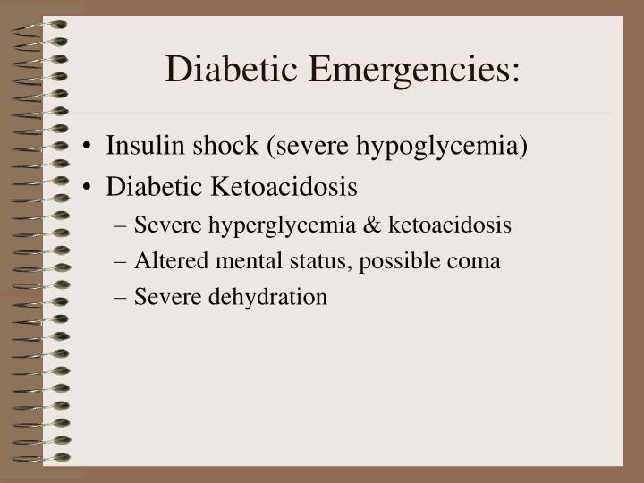 Diabetic Emergencies: