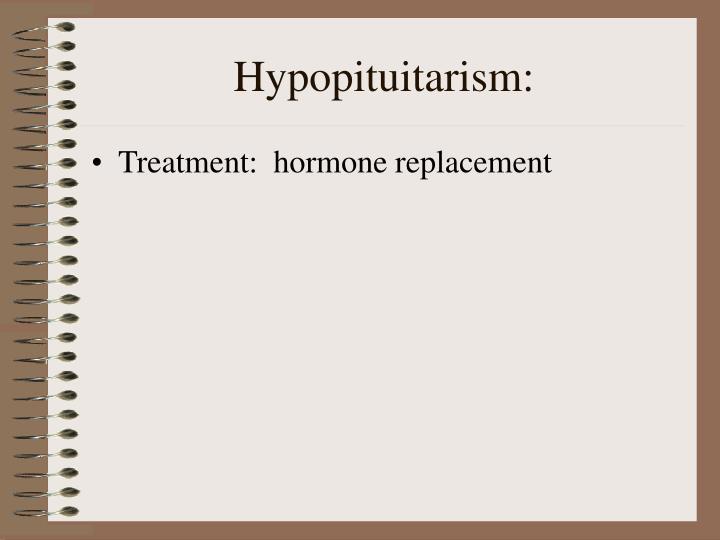 Hypopituitarism:
