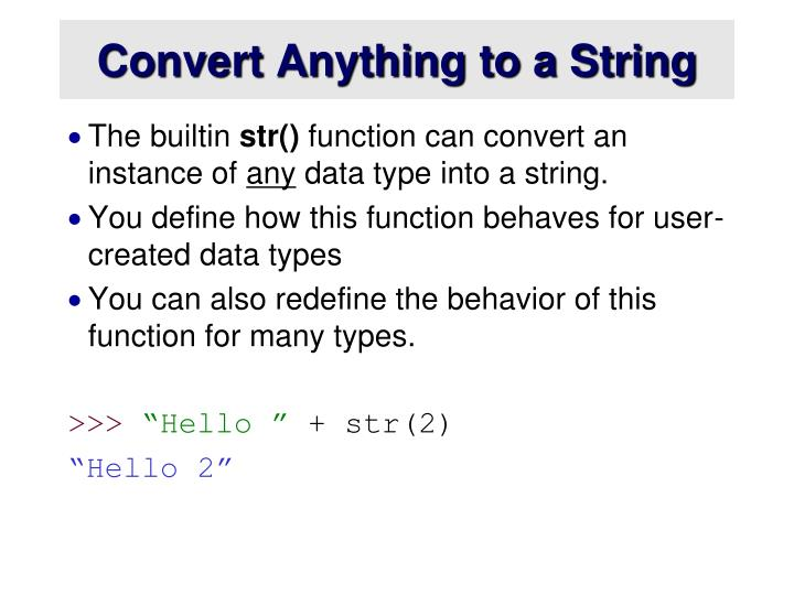 Convert Anything to a String