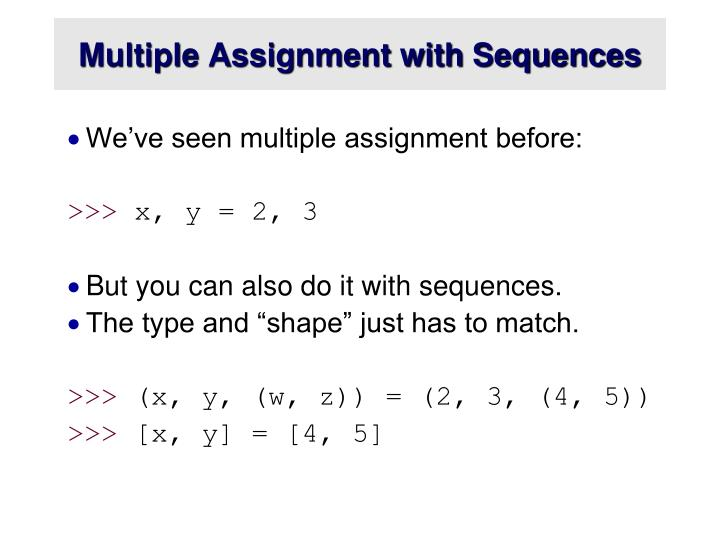 Multiple Assignment with Sequences