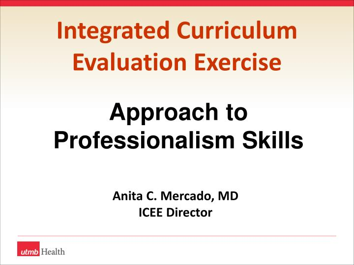 integrated curriculum evaluation exercise n.
