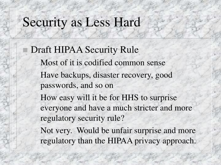 Security as Less Hard
