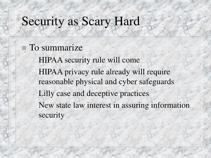 Security as Scary Hard