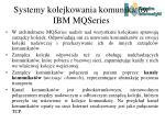 systemy kolejkowania komunikat w ibm mqseries