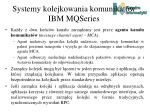 systemy kolejkowania komunikat w ibm mqseries1