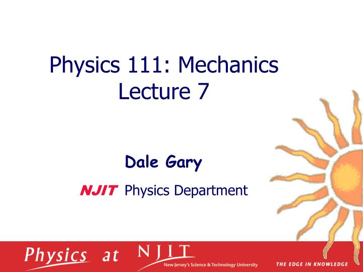 Physics 1 11 mechanics lecture 7