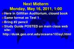 next midterm monday may 16 2011 1 00