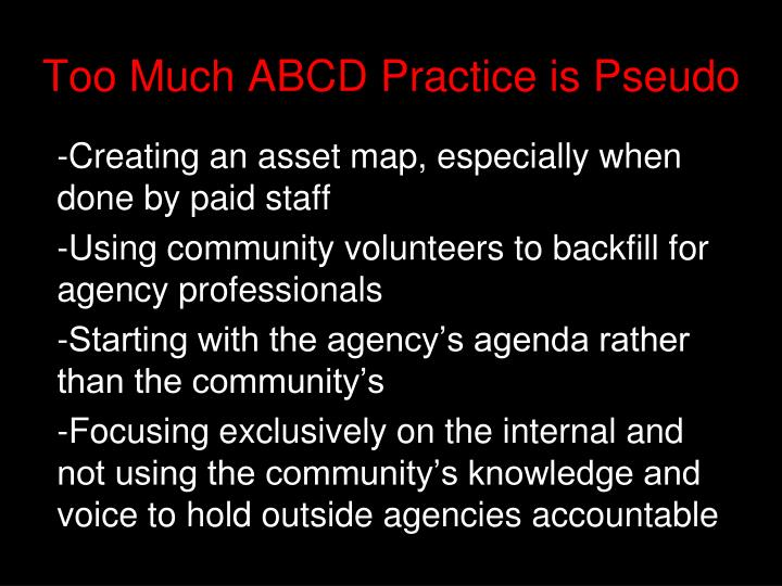 Too Much ABCD Practice is Pseudo