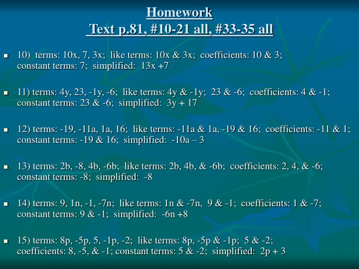 Homework text p 81 10 21 all 33 35 all