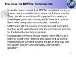 the case for nrens conclusions