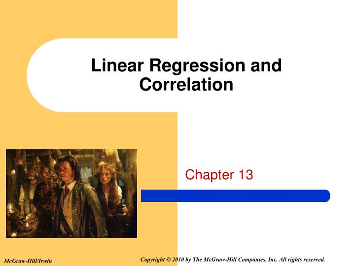 simple regression and correlation Regression and correlation analyses will determine the nature of this relationship, if any, and the strength of the relationship it can be a consideration that all of the (x ,y ) pairs form a population.