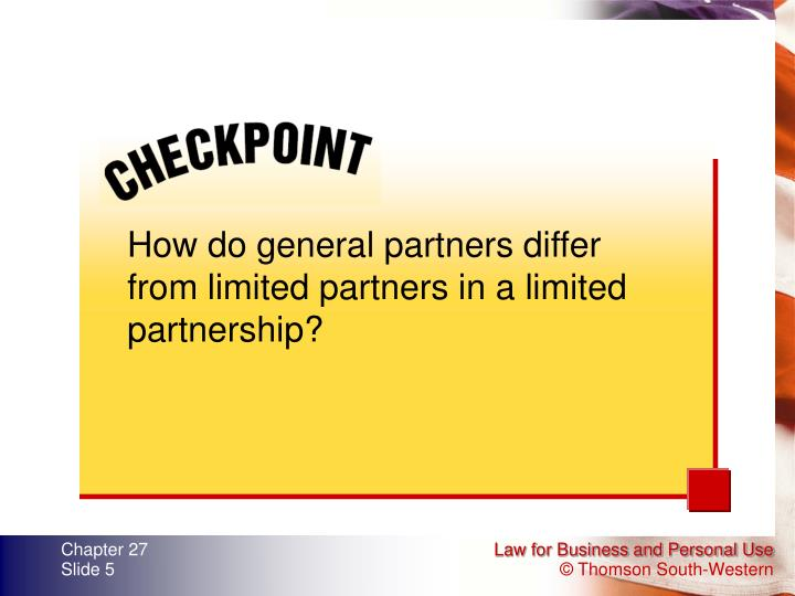 How do general partners differ from limited partners in a limited partnership?