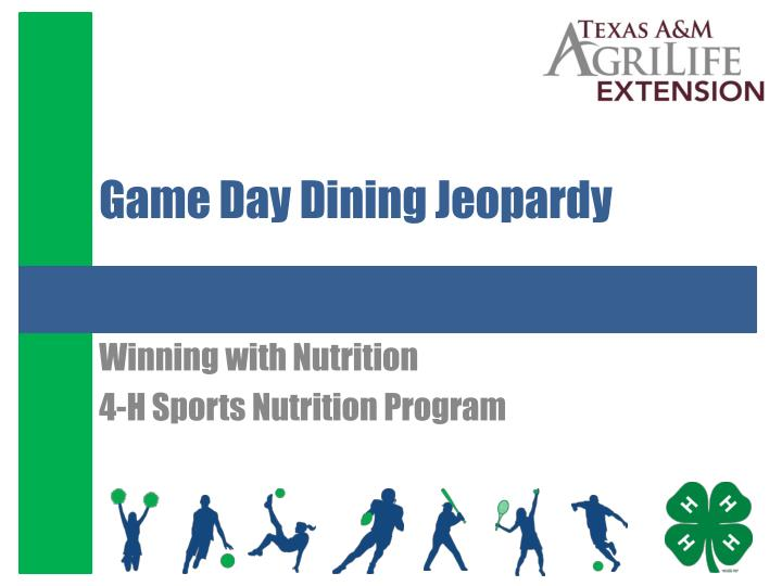 game day dining jeopardy n.