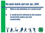 on your mark get set go 300