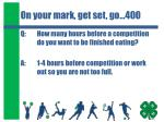 on your mark get set go 400