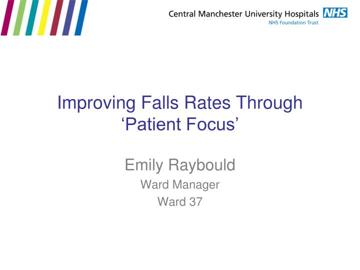 improving falls rates through patient focus n.