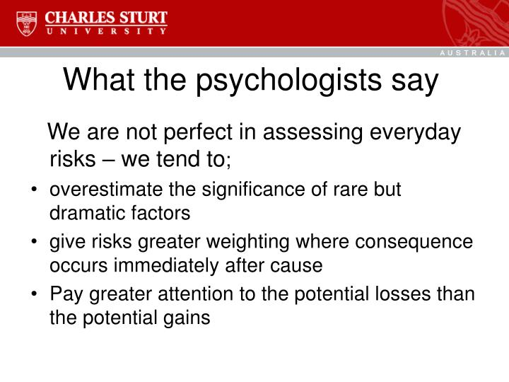 What the psychologists say