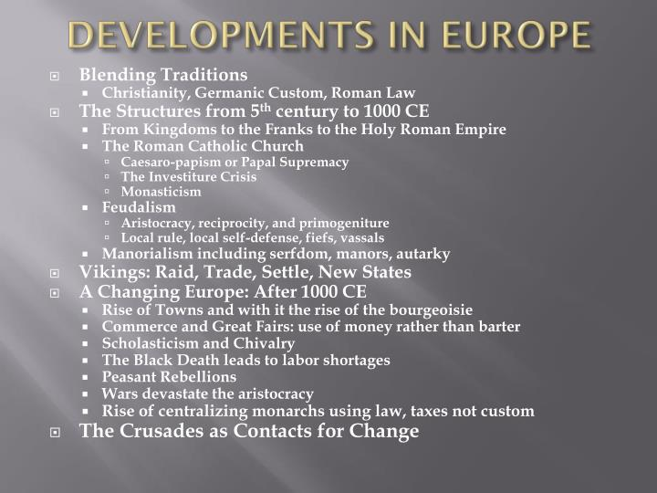DEVELOPMENTS IN EUROPE