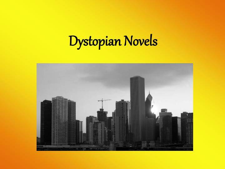 an analysis of power struggle in dystopian novels