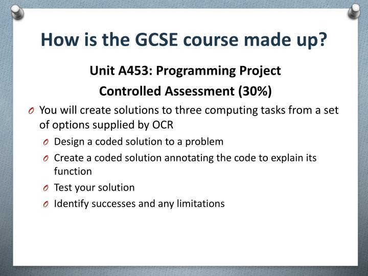 How is the GCSE course made up?