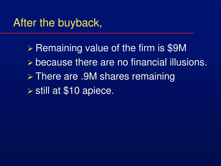 After the buyback,