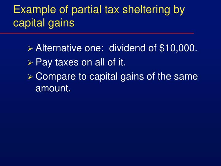 Example of partial tax sheltering by capital gains