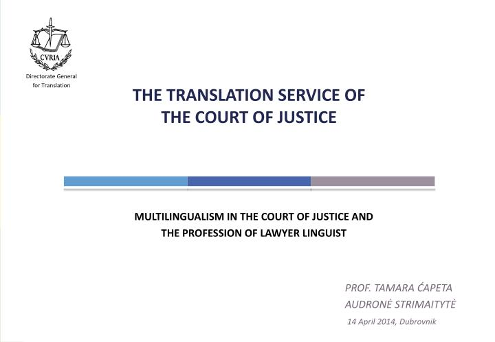 The translation service of the court of justice