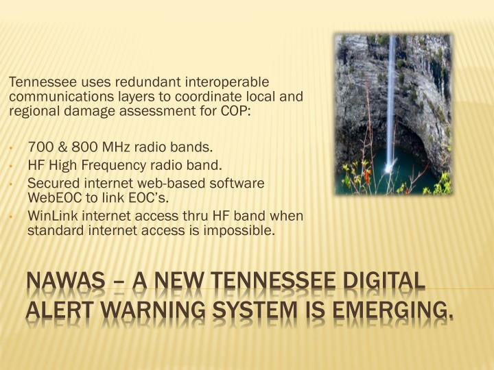 Tennessee uses redundant interoperable communications layers to coordinate local and regional damage assessment for COP: