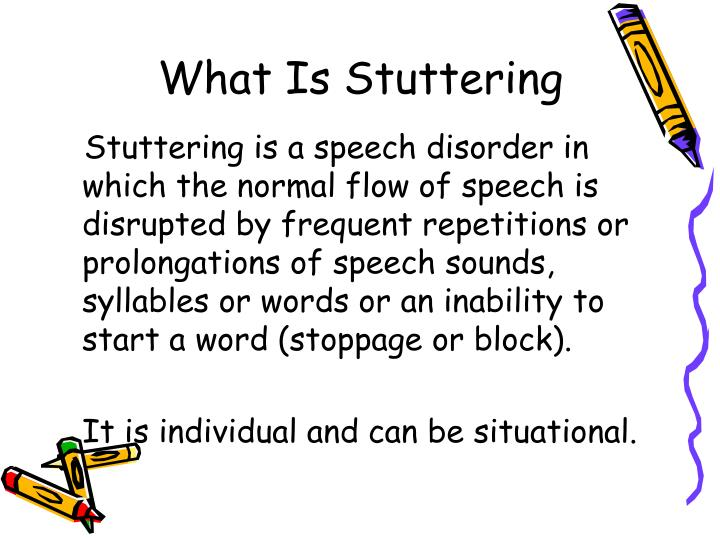 Ppt  What Is Stuttering Powerpoint Presentation  Id