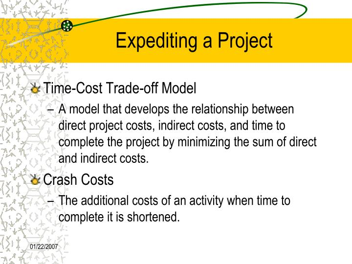 Expediting a Project