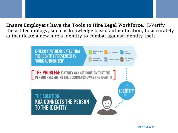 Ensure Employers have the Tools to Hire Legal Workforce