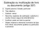 subtra o ou inutiliza o de livro ou documento artigo 3371
