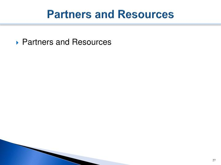 Partners and Resources