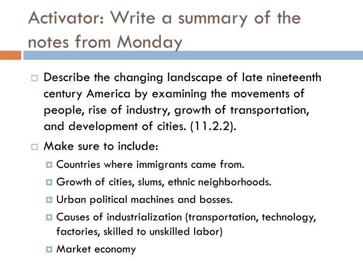 Activator write a summary of the notes from monday