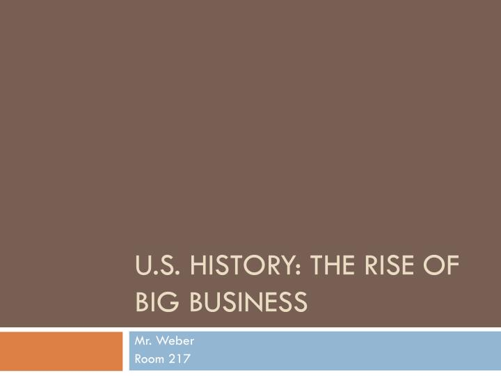 U s history the rise of big business