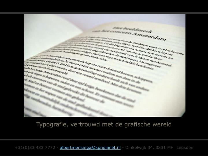 Typografie, vertrouwd met de grafische wereld