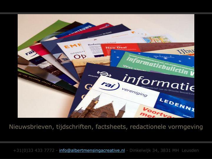 Nieuwsbrieven, tijdschriften, factsheets, redactionele vormgeving