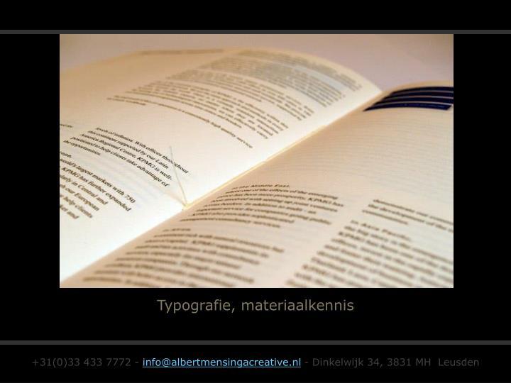 Typografie, materiaalkennis
