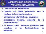 aspectos que inciden en la violencia intramural1