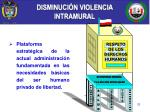 disminuci n violencia intramural