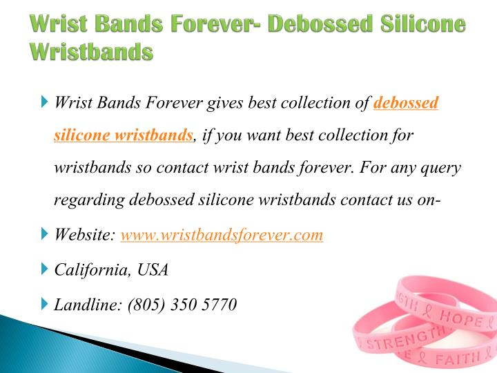 Wrist bands forever debossed silicone wristbands