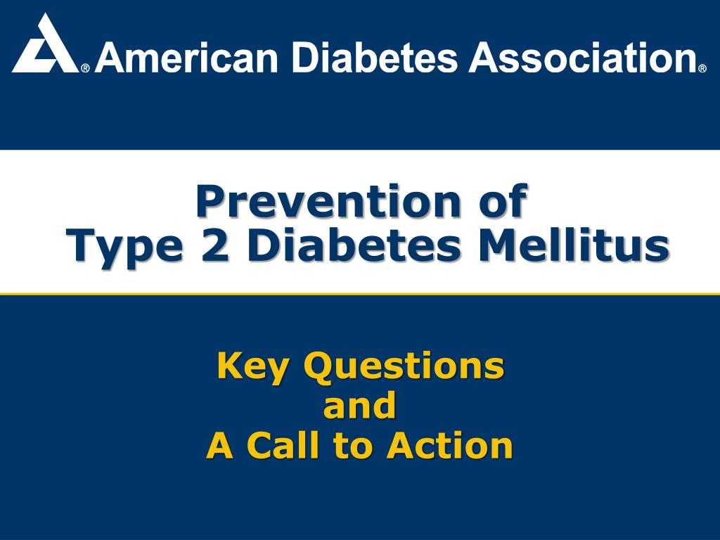 Prevention of type 2 diabetes mellitus ppt download.
